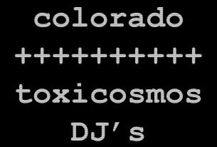 sábado 23-05-2015<br/> dj <br/>colorado+toxicosmos